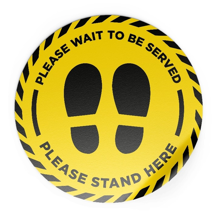 """""""Please Wait To Be Served, Please Stand Here"""" Circle Floor"""